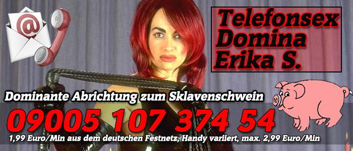 10 Telefonsex Domina Erika für brachiale Telefonerotik Gestaltung