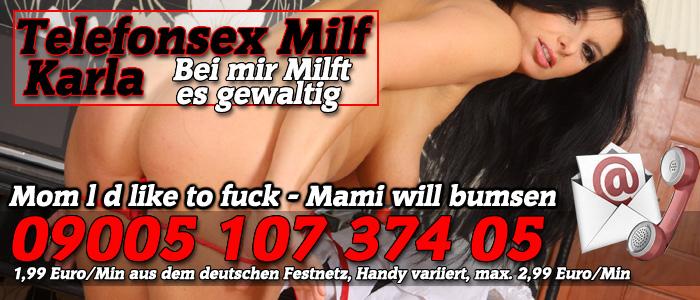 18 Karla die notgeile Telefonsex Milf - Mami will bumsen