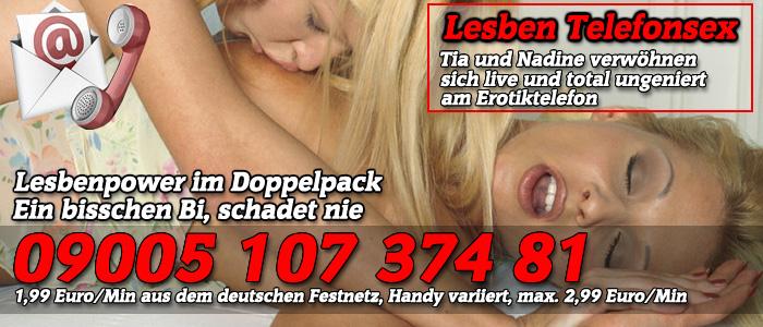 34 Tia und Nadine die geilen Telefonsex Lesben - Bi Schlampen mit viel Gefühl