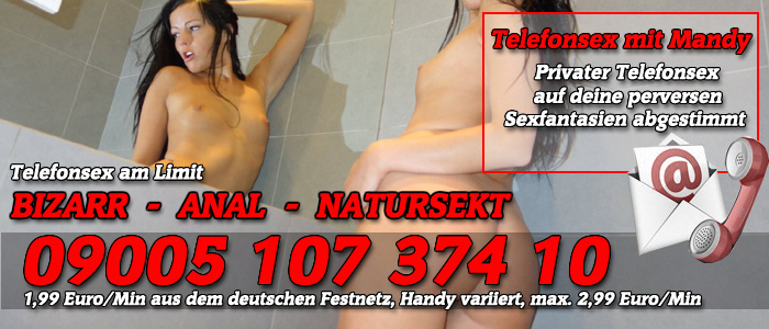2 Privater Telefonsex mit Mandy - Hart am Limit
