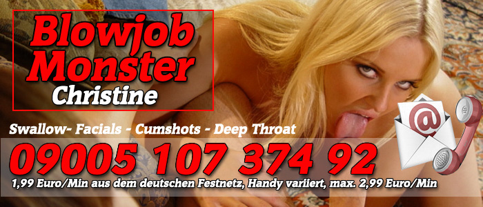 7 Oral Telefonsex mit dem Blowjob Monster Christine