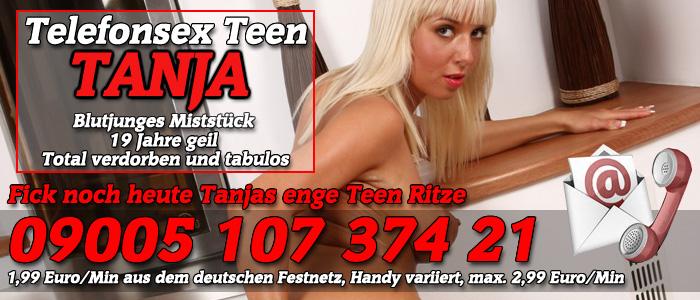 6 Die enge Ritze der Teen Telefonsexschlampe Tanja